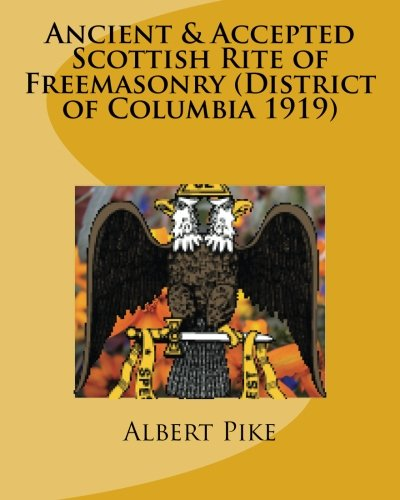 9781479226573: Ancient & Accepted Scottish Rite of Freemasonry (District of Columbia 1919)