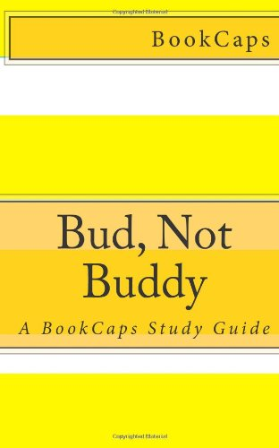 9781479226856: Bud, Not Buddy: A BookCaps Study Guide