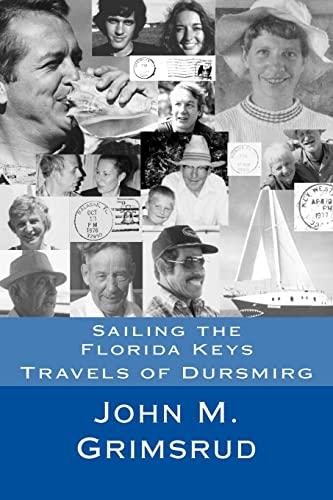 9781479227198: Sailing the Florida Keys: Travels of Dursmirg (Volume 3)