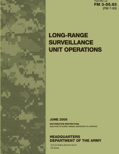 9781479229536: Field Manual FM 3-55.93 (FM 7-93) Long-Range Surveillance Unit Operations June 2009