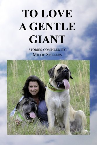 9781479229703: To Love A Gentle Giant