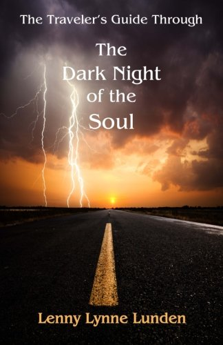9781479230785: The Travelers Guide Through The Dark Night of the Soul