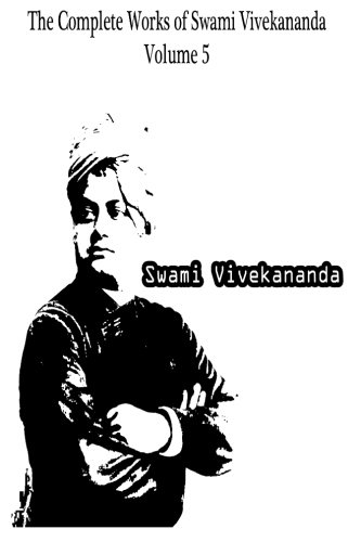 9781479230884: The Complete Works of Swami Vivekananda Volume 5