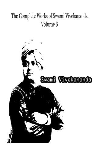 9781479230891: The Complete Works of Swami Vivekananda Volume 6