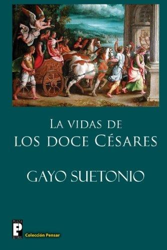 9781479231287: Las vidas de los doce Cesares (Spanish Edition)
