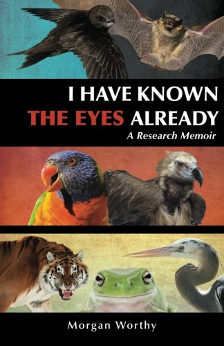 9781479232550: I Have Known the Eyes Already: A Research Memoir