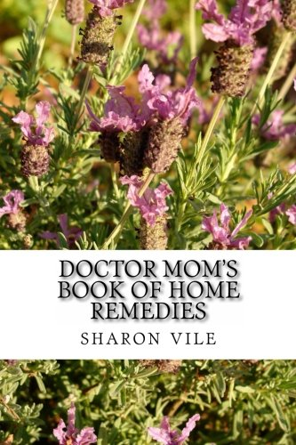 9781479233342: Doctor Mom's Book of Home Remedies