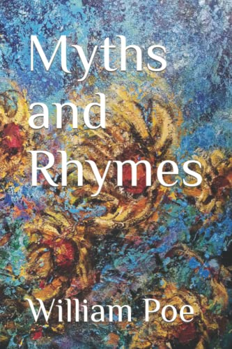 9781479233915: Myths and Rhymes