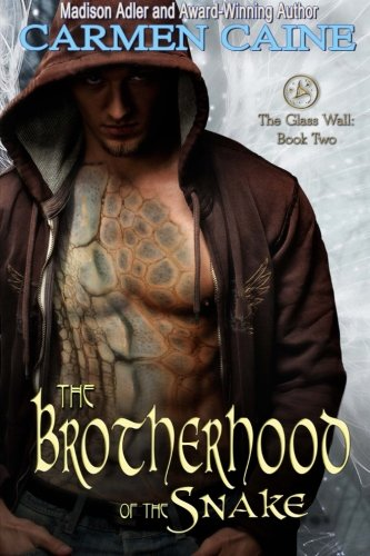 The Brotherhood of the Snake: The Glass Wall (Volume 2): Caine, Carmen