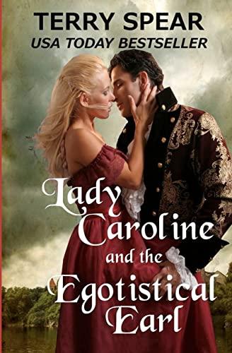 9781479234851: Lady Caroline and the Egotistical Earl
