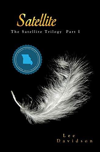 9781479235315: Satellite: The Satellite Trilogy, Part I (Volume 1)