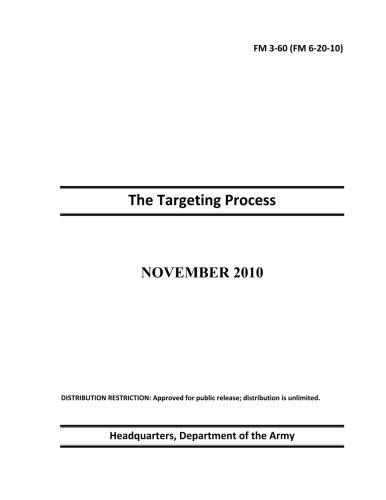 9781479235339: Field Manual FM 3-60 (FM 6-20-10) The Targeting Process November 2010