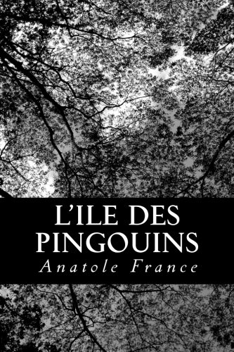 9781479236190: L'Ile des Pingouins (French Edition)
