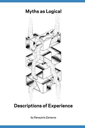 9781479236886: Myths as Logical Descriptions of Experience