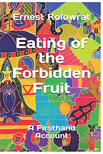 Eating of the Forbidden Fruit: Kolowrat, Ernest