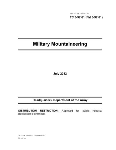 9781479237548: Training Circular TC 3-97.61 (FM 3-97.61) Military Mountaineering July 2012