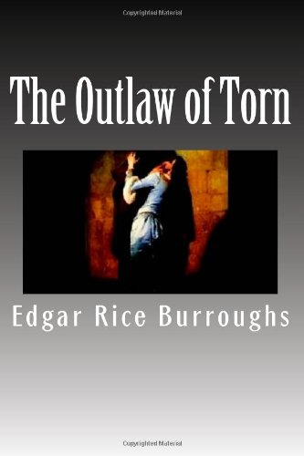The Outlaw of Torn (1479238082) by Edgar Rice Burroughs
