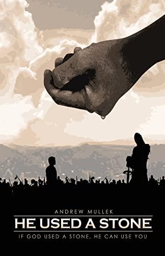 He Used A Stone: If God Used: Mullek, Mr John