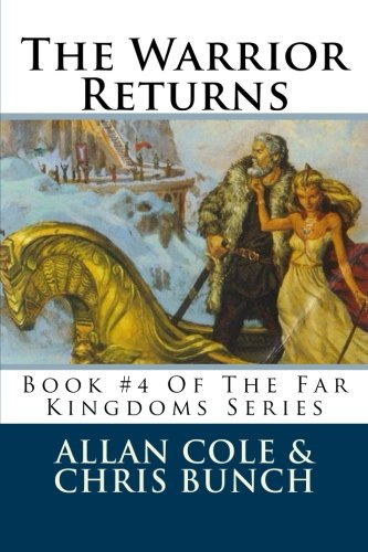 9781479238705: The Warrior Returns: Book #4 Of The Far Kingdoms Series