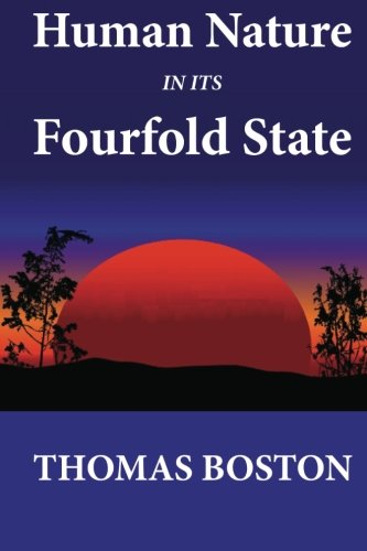 9781479240050: Human Nature in its Fourfold State
