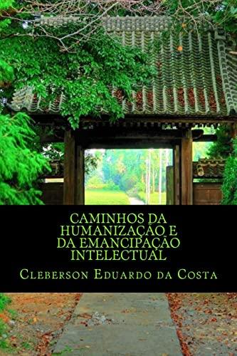 9781479240685: caminhos da humanização e da emancipação intelectual (Portuguese Edition)