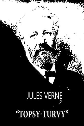"""Topsy-Turvy"""": Verne, Jules"""