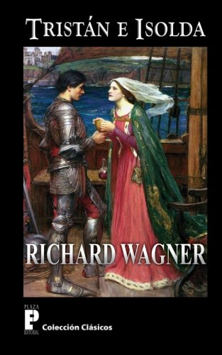 9781479242511: Tristan e Isolda (Spanish Edition)