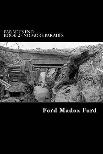 9781479243242: Parade's End: Book 2 - No More Parades