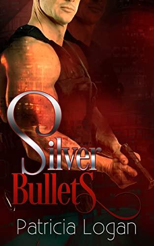 9781479244942: Silver Bullets