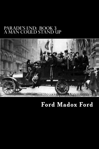 9781479245024: Parade's End: Book 3 - A Man Could Stand Up