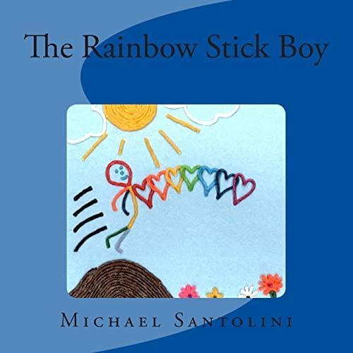 9781479246380: The Rainbow Stick Boy