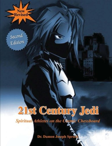 9781479247158: 21st Century Jedi: Spiritual Athletes on the Cosmic Chessboard