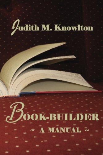 9781479248216: Book-builder: A Manual