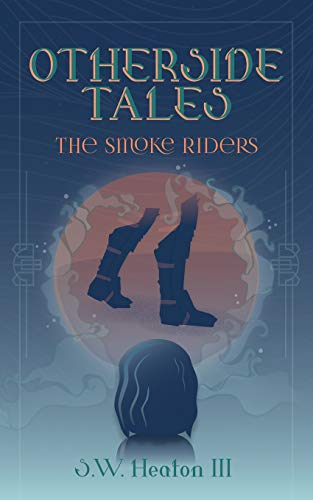 9781479249480: Otherside Tales: The Smoke Riders