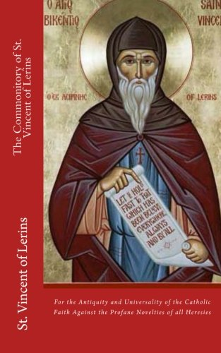 9781479250172: The Commonitory of St. Vincent of Lerins