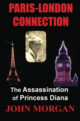 9781479252107: Paris-London Connection: The Assassination of Princess Diana