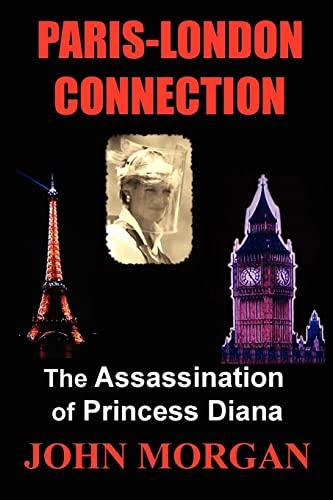 9781479252107: Paris-London Connection: The Assassination of Princess Diana