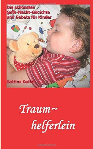 9781479254040: Traumhelferlein - die schönsten Gute-Nacht-Gedichte und Gebete für Kinder