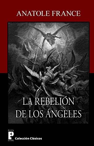 9781479254248: La rebelion de los angeles