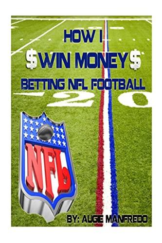 9781479254279: How I Make Money Betting NFL Football