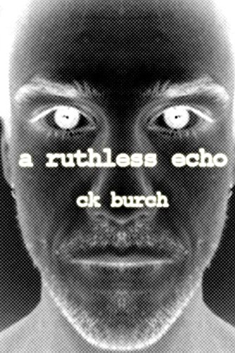 9781479256679: a ruthless echo