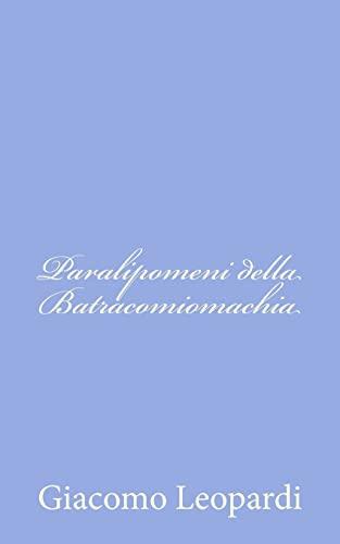 9781479256822: Paralipomeni Della Batracomiomachia