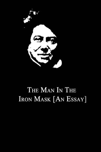 9781479260966: The Man In The Iron Mask [An Essay]