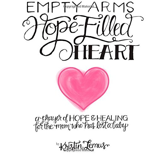 9781479262502: Empty Arms, Hope-Filled Heart: A prayer of hope and healing for the mother who has lost her child.