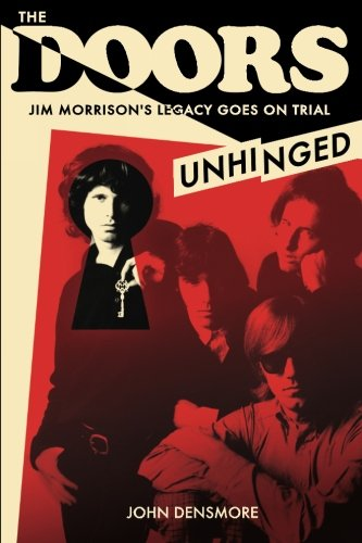 The Doors: Unhinged, Signed Copy: John Densmore