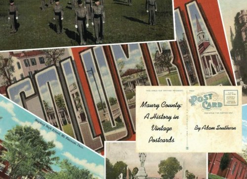 9781479263806: Maury County: A History in Vintage Postcards
