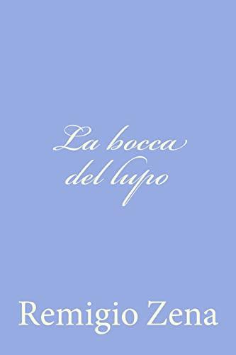 9781479263837: La Bocca del Lupo