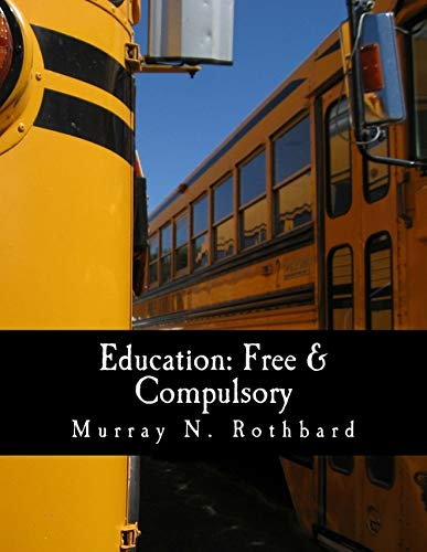 9781479265046: Education: Free & Compulsory