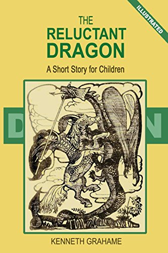 a review of the reluctant dragon by kenneth grahame Shepard's pristine ink illustrations adorn this 1938 edition of grahame's story ages 8-11 (mar.