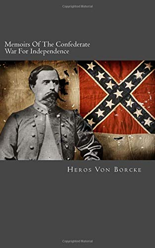 9781479266180: Memoirs Of The Confederate War For Independence: Complete In One Volume